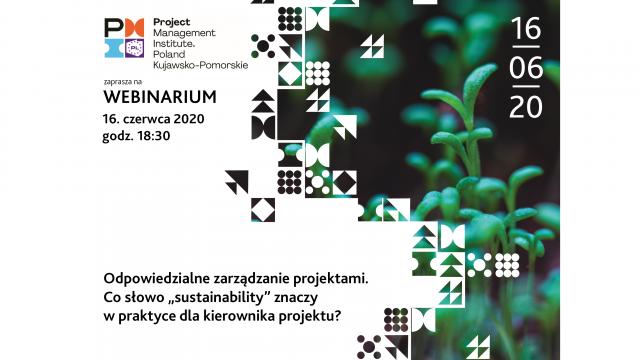 """webinarium Odpowiedzialne zarządzanie projektami. Co słowo """"sustainability"""" znaczy w praktyce dla kierownika projektu? z udziałem Grzegorza Szałajko i dr Marty Karwackiej!"""