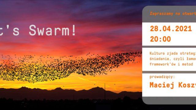 Let's Swarm! cykl